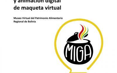 Modelado y animación digital de recorrido virtual – Museo Virtual del Patrimonio Alimentario Regional de Bolivia